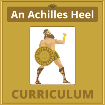 4SL - An Achilles Heel Curriculum - Common Core Character in Mythology