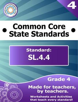 SL.4.4 Fourth Grade Common Core Bundle - Worksheet, Activity, Poster, Assessment