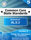 SL.5.2 Fifth Grade Common Core Bundle - Worksheet, Activity, Poster, Assessment