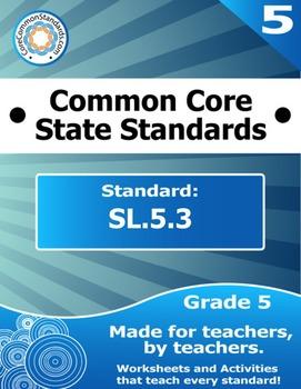 SL.5.3 Fifth Grade Common Core Bundle - Worksheet, Activity, Poster, Assessment