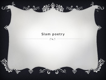 SLAM/SPOKEN WORD POETRY INTRODUCTION