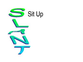 SLANT Presentation: Classroom Expectations