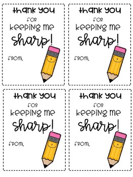 c6d7f1d1db4 Teacher Gift Tags ~ Thank you for Keeping me Sharp! | TpT