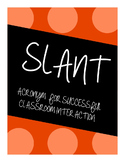 SLANT- Tips for Successful Classroom Interaction