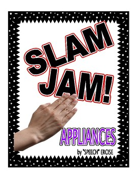 SPEECH THERAPY SLAM JAM! APPLIANCES