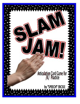 SPEECH THERAPY SLAM JAM! An Articulation Card Game for /K/ Sound Practice