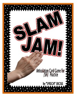 SPEECH THERAPY SLAM JAM! An Articulation Card Game for /SH/ Sound Practice