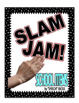 SPEECH THERAPY SLAM JAM! SCHOOL ITEMS