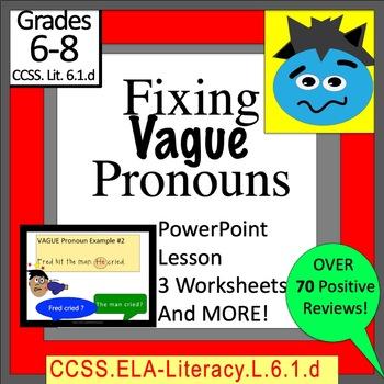 Fixing Vague Pronouns 6th grade Common Core Standard 6.1.d