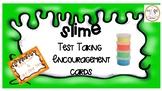 SLIME Test Taking Encouragement Cards