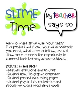 SLIME time: How To: make slime, procedural writing, physical characteristics