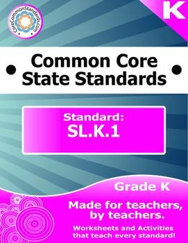 SL.K.1 Kindergarten Common Core Bundle - Worksheet, Activity, Poster, Assessment