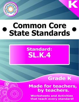 SL.K.4 Kindergarten Common Core Bundle - Worksheet, Activi