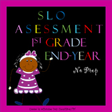 SLO ELA Assessment 1st Grade End of the Year