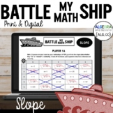 SLOPE Activity - Battle My Math Ship Game