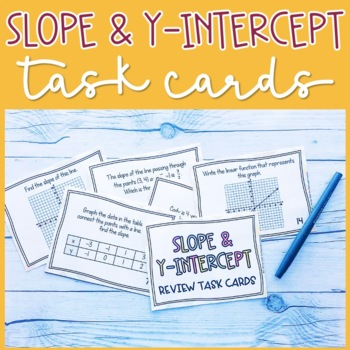 Slope and Y-Intercept Task Cards