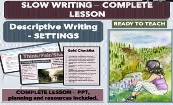 SLOW WRITING - DESCRIPTIVE SETTINGS - COMPLETE LESSON