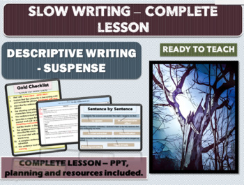 SLOW WRITING - SUSPENSE  WRITING- COMPLETE LESSON