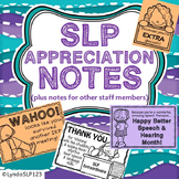 SLP Appreciation Notes