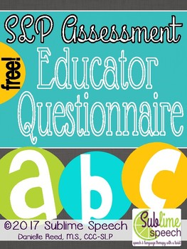 SLP Assessment Educator Questionnaire