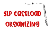 SLP Caseload Organizing