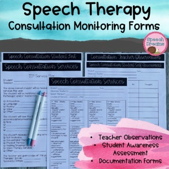 Consultation Monitoring Forms for the Speech Pathologist or Other Providers