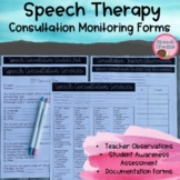 Consultation Monitoring Forms | Speech Therapy