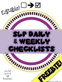 SLP Daily and Weekly Checklists - Editable!