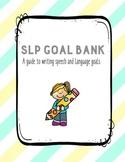 SLP Goal Bank (speech therapy goal bank, early interventio