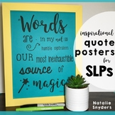 SLP Inspirational Quote Posters