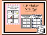 SLP/OT Status Door Sign