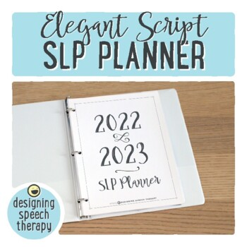 SLP Planner 2018-2019 with Elegant Script Font {FREE yearly updates}