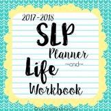 SLP Planner and Life Workbook {2017-2018}