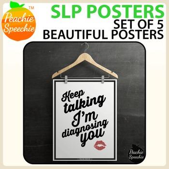 SLP Posters by Peachie Speechie