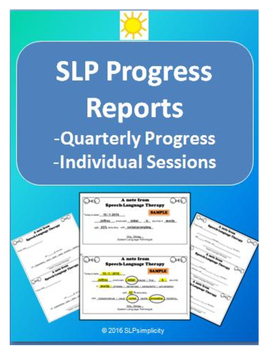 SLP Progress Reports- individual / monthly / quarterly