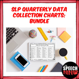 SLP Quarterly Data Collection Charts: Bundle