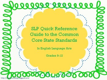 SLP Quick Reference Guide to the Common Core Standards: Hi