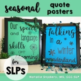 SLP Seasonal Quote Posters