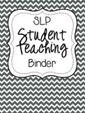 SLP Student Teaching Binder {black and white}