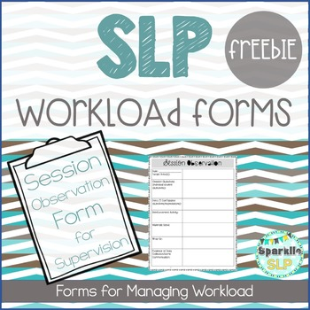 SLP Workload Forms FREEBIE Session Observation From