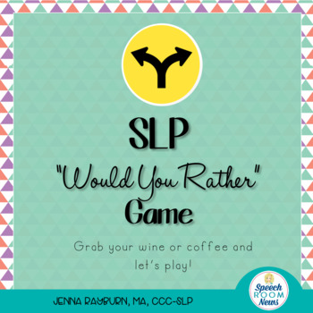 SLP Would You Rather Game