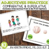 Comparative-Superlative Adjectives Print & No Print Practice