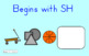 SMART Board Activity-Begins with SH