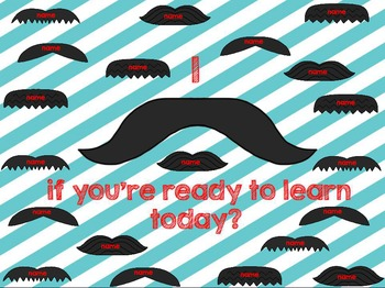 """Interactive Attendance Flipchart """"I Mustache if You Are Ready to Learn?""""l"""