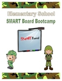 SMART Board Bootcamp: Manual for Elementary Teachers
