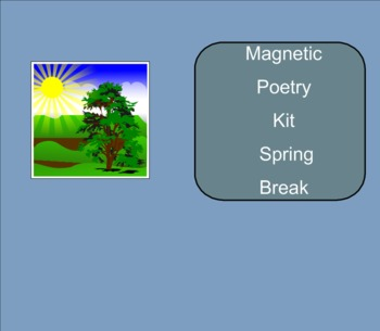 SMART Board: Magnetic Poetry: Writing: Spring Break: English: Smartboard