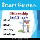 SMART CENTER - Citizenship Task Sheets