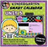 SMART Calendar - Kindergarten UNIT 5 (for SMART Boards)