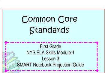 SMART Files for NYS ELA Skills Module 1 Lesson 3