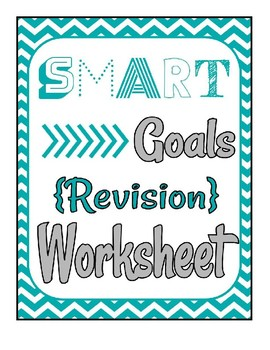 SMART Goal Revision Worksheet - Fully Editable in Google Docs!